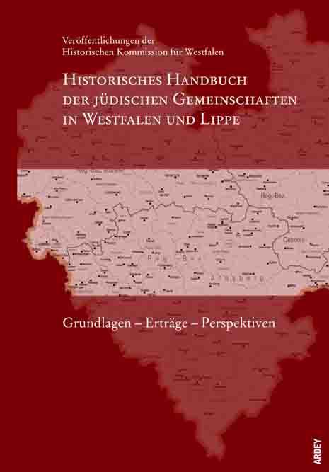 """Der Band """"Grundlagen - Erträge - Perspektiven"""" des """"Historischen Handbuches der jüdischen Gemeinschaften"""" ist jetzt erschienen. Foto: LWL"""